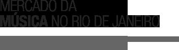 Mercado da música no RJ